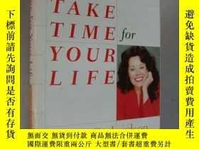 二手書博民逛書店Take罕見Time for Your Life 《七步法創建你