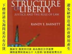 二手書博民逛書店The罕見Structure Of LibertyY364682 Randy E. Barnett Oxfor