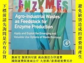 二手書博民逛書店Agro-Industrial罕見Wastes as Feedstock for En... 進口原版 Y26