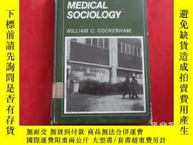 二手書博民逛書店MEDICAL罕見SOCLOLOGY second editio