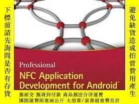 二手書博民逛書店Professional罕見Nfc Application Development For AndroidY4