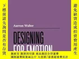 二手書博民逛書店Designing罕見For EmotionY255562 Aarron Walter Happy Cog