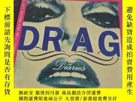 二手書博民逛書店DRAG罕見DIARIES(德勞格日記,12開英文原版)Y101