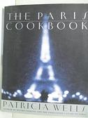 【書寶二手書T4/餐飲_EE9】The Paris Cookbook_Wells, Patricia