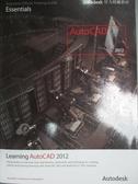 【書寶二手書T3/電腦_XDB】Learning Autodesk AutoCAD 2012(Autodesk官方授權教