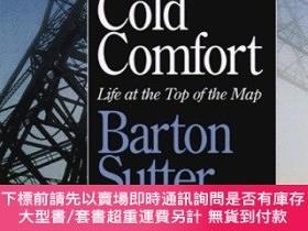 二手書博民逛書店Cold罕見Comfort: Life at the Top of the Map (Minnesota)-冷舒適
