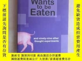 二手書博民逛書店英文書罕見The Pig that wants to be eaten(共306頁,精裝)Y15969