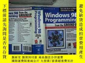 二手書博民逛書店WINDOWS罕見98 PROGRAMMING FORM THE GROUND UP windows98編程從頭開