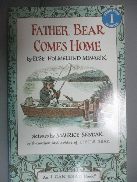 【書寶二手書T6/原文小說_KLJ】Father Bear Comes Home_Minarik, Else Holme