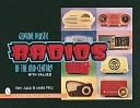二手書博民逛書店 《Genuine Plastic Radios of the Mid-Century》 R2Y ISBN:076430108X│Schiffer Pub Limited