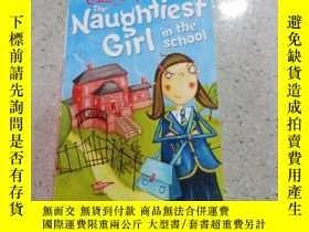 二手書博民逛書店The罕見Naughtiest Girl in the School : 學校裏最調皮的女孩Y212829