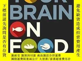 二手書博民逛書店Your罕見Brain On Food: How Chemicals Control Your Thoughts
