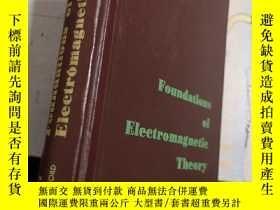 二手書博民逛書店Foundations罕見of Electromagnetic