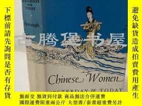 二手書博民逛書店1937年 Chinese罕見women, yesterday & to-day 中國婦女古今 原書衣Y183