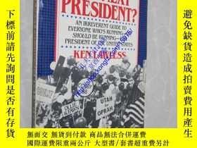 二手書博民逛書店Who s罕見the Next President?15975
