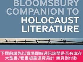 二手書博民逛書店The罕見Bloomsbury Companion To Holocaust LiteratureY25517