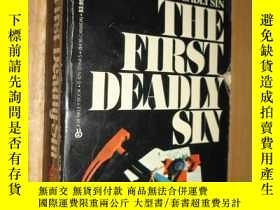 二手書博民逛書店英文原版:THE罕見FIRST DEADLY SINY26656