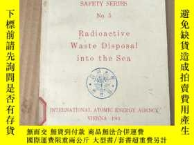 二手書博民逛書店radioactive罕見waste disposal into the sea(P3697)Y173412