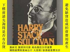 二手書博民逛書店Harry罕見Stack Sullivan: The Man a