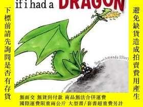 二手書博民逛書店If罕見I Had a DragonY362136 Amanda Ellery Ama... Simon &a