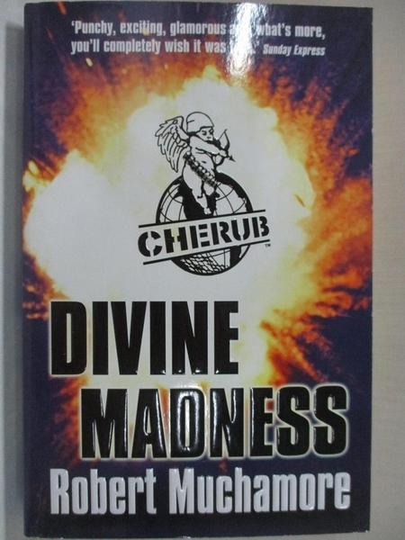 【書寶二手書T1/原文小說_G1L】CHERUB: Divine Madness 小天使繫列:神聖瘋狂 ISBN9780340894347_羅伯特·穆