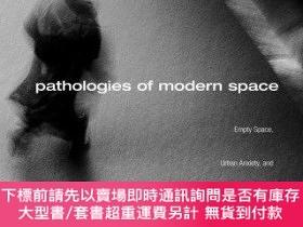 二手書博民逛書店Pathologies罕見Of Modern SpaceY255174 Milun, Kathryn Rout
