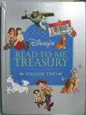 【書寶二手書T1/兒童文學_ZEU】Disney s Read to Me Treasury_Disney
