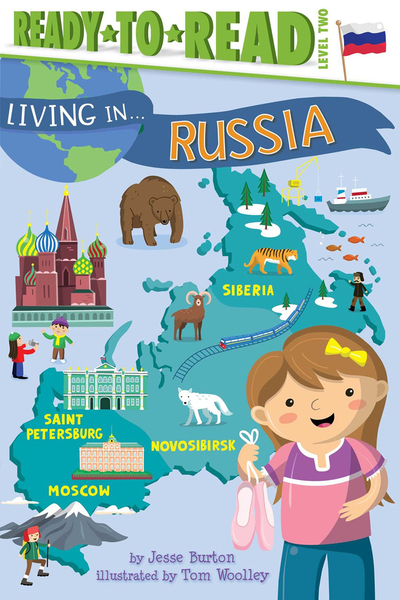 Ready to Read : LIVING IN...RUSSIA /L2《英文讀本.世界文化.認識城市.俄羅斯》