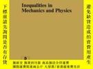 二手書博民逛書店Inequalities罕見In Mechanics And PhysicsY255562 Duvant, G