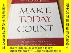 二手書博民逛書店JOHN罕見C.MAXWELL MAKE TODAY COUNT(約翰·麥克斯韋讓今天變得有意義)原版書Y93