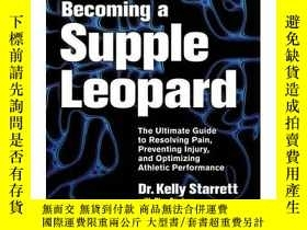 二手書博民逛書店成為一只柔軟的豹(第二版)Becoming罕見a Supple Leopard 2nd Edition 英文原版