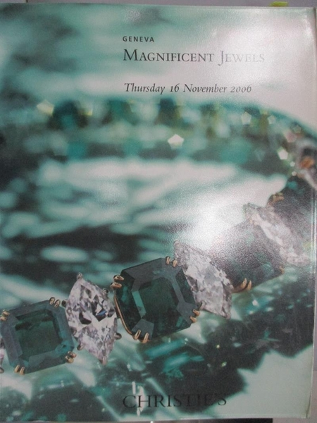 【書寶二手書T1/收藏_ZHU】Christie s_Magnificent Jewels_2006/11/16