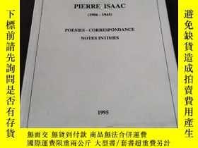 二手書博民逛書店PIERRE罕見ISAAC (1906-1945) POESIES---CORRESPONDANCE NOTES