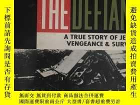 二手書博民逛書店英文原版:The罕見defiant # A true story