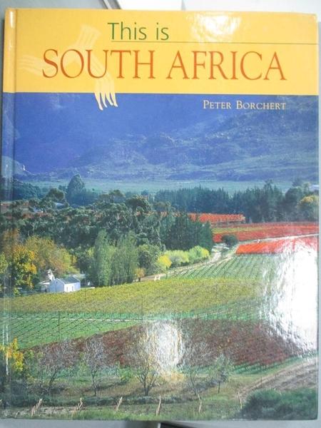 【書寶二手書T2/攝影_YHD】This is South Africa_Peter Borchert