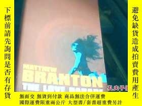 二手書博民逛書店matthew罕見branton the love parade