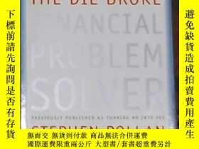 二手書博民逛書店英文原版罕見The Die Broke Financial Pr