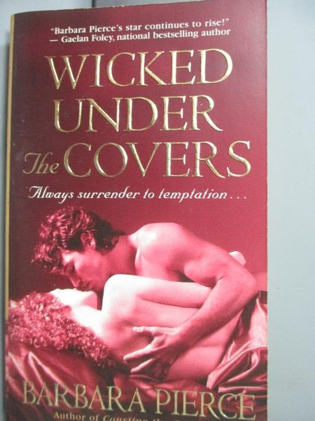 【書寶二手書T5/原文小說_JGJ】Wicked Under the Covers_Pierce, Barbara