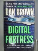 【書寶二手書T6/原文小說_MSE】Digital Fortress_Dan Brown