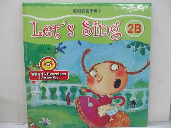 【書寶二手書T3/語言學習_I9U】歡唱歌謠學英文 2B(1書+1歌唱CD)L's Sing! (2B )_蔡筱汶, 景黎明