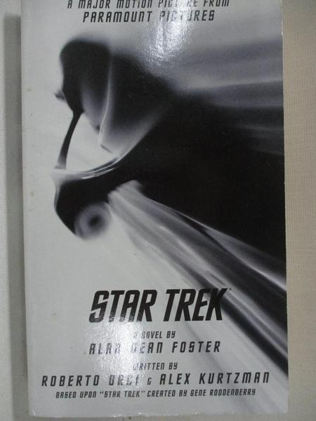 【書寶二手書T9/原文小說_C28】Star Trek_Foster, Alan Dean/ Orci, Roberto (CON)/ Kurtzman, Alex (CON)