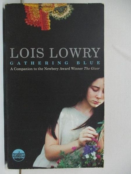 【書寶二手書T8/原文小說_AQK】Gathering Blue_Lois Lowry