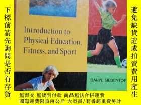 二手書博民逛書店Introduction罕見to Physical Education,Fitness,and SportY2