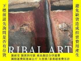 二手書博民逛書店TRIBAL罕見ART I 201721097 拍賣 拍賣 出版