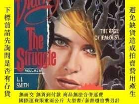 二手書博民逛書店The罕見Struggle (the Vampire Diaries, Vol. 2)Y256260 Lisa