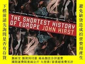 二手書博民逛書店The罕見Shortest History Of EuropeY255562 John Hirst Black