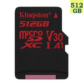 【免運】Kingston 金士頓 512GB 512G microSDXC【100MB/s React】microSD SD SDXC U3 4K V30 SDCR/512GB 記憶卡