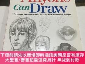 二手書博民逛書店Anyone罕見Can Draw: Create Sensational Artworks in Easy Ste