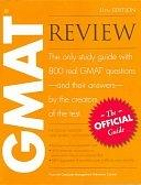 二手書博民逛書店 《GMAT Review: The Official Guide》 R2Y ISBN:0976570904│Graduate Management Admission