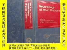 二手書博民逛書店Neurobiology罕見of Mood DisordersY